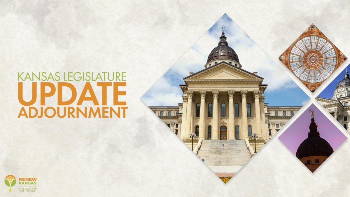 Kansas Legislature Update - Adjournment